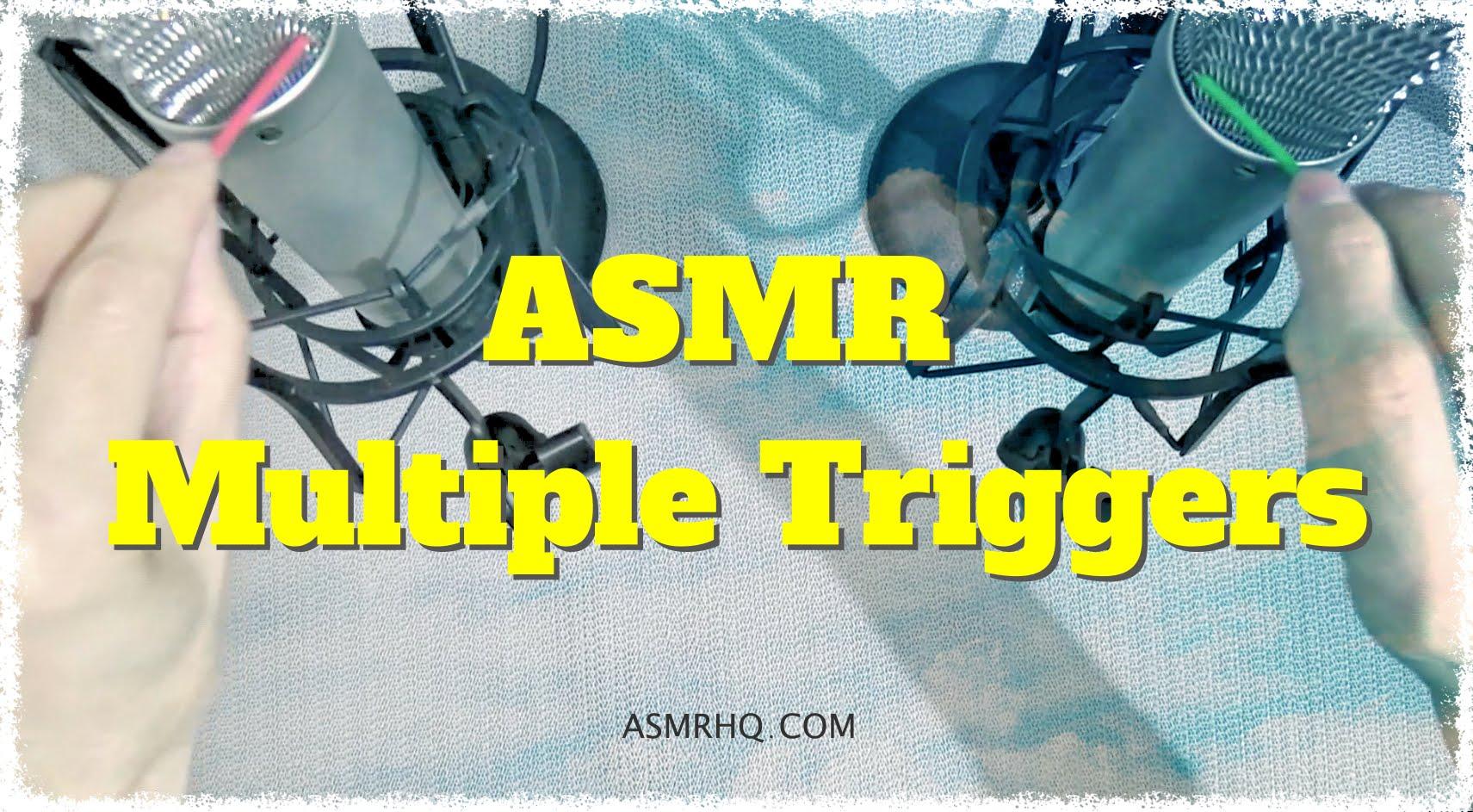 ASMR: Sound Series #45 – Multiple Triggers