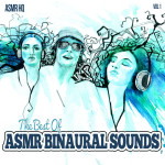 The Best of ASMR Binaural Sounds-Vol 1