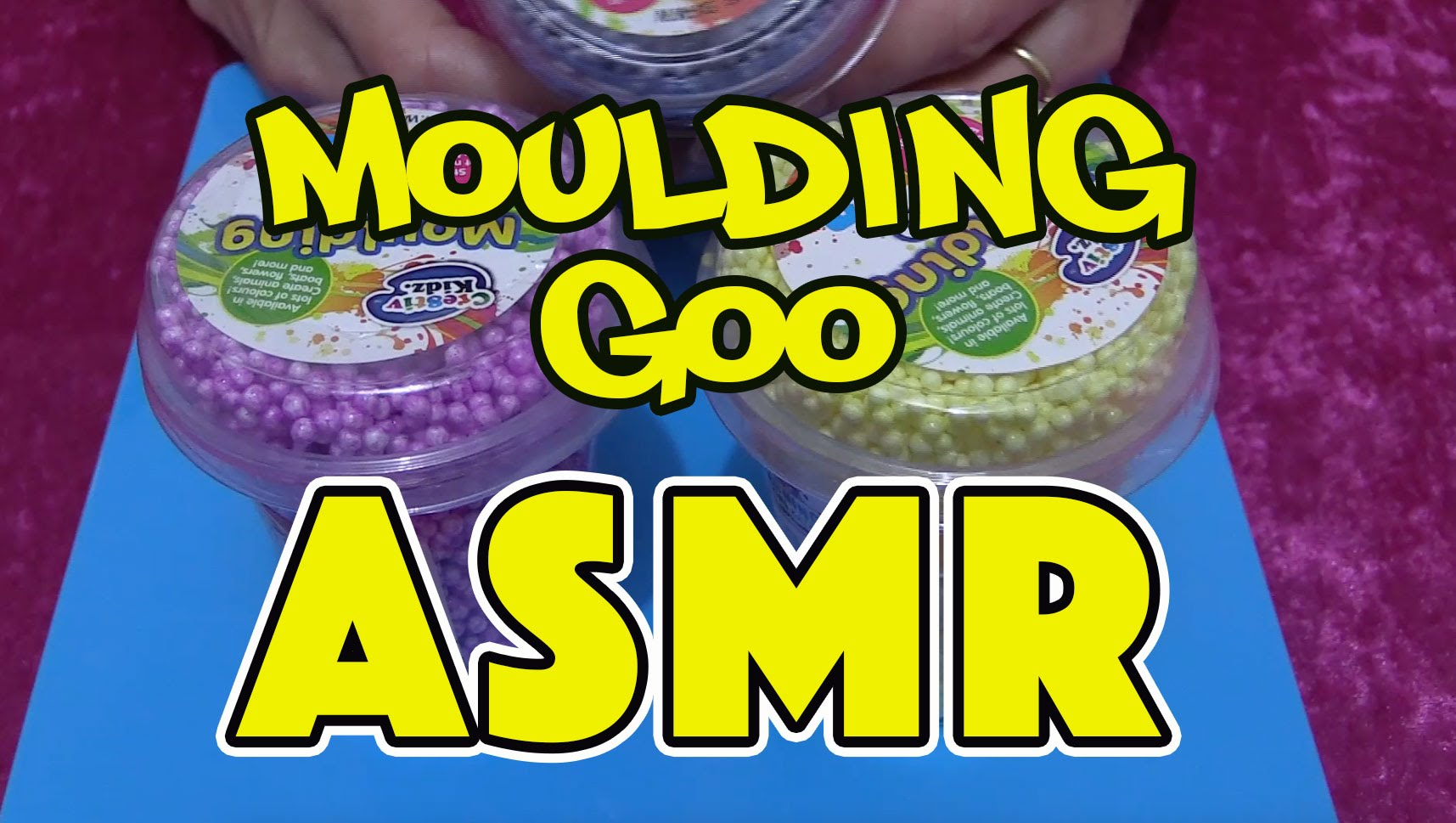 ASMR: 30 Days of Tingles – DAY 16 Moulding Goo