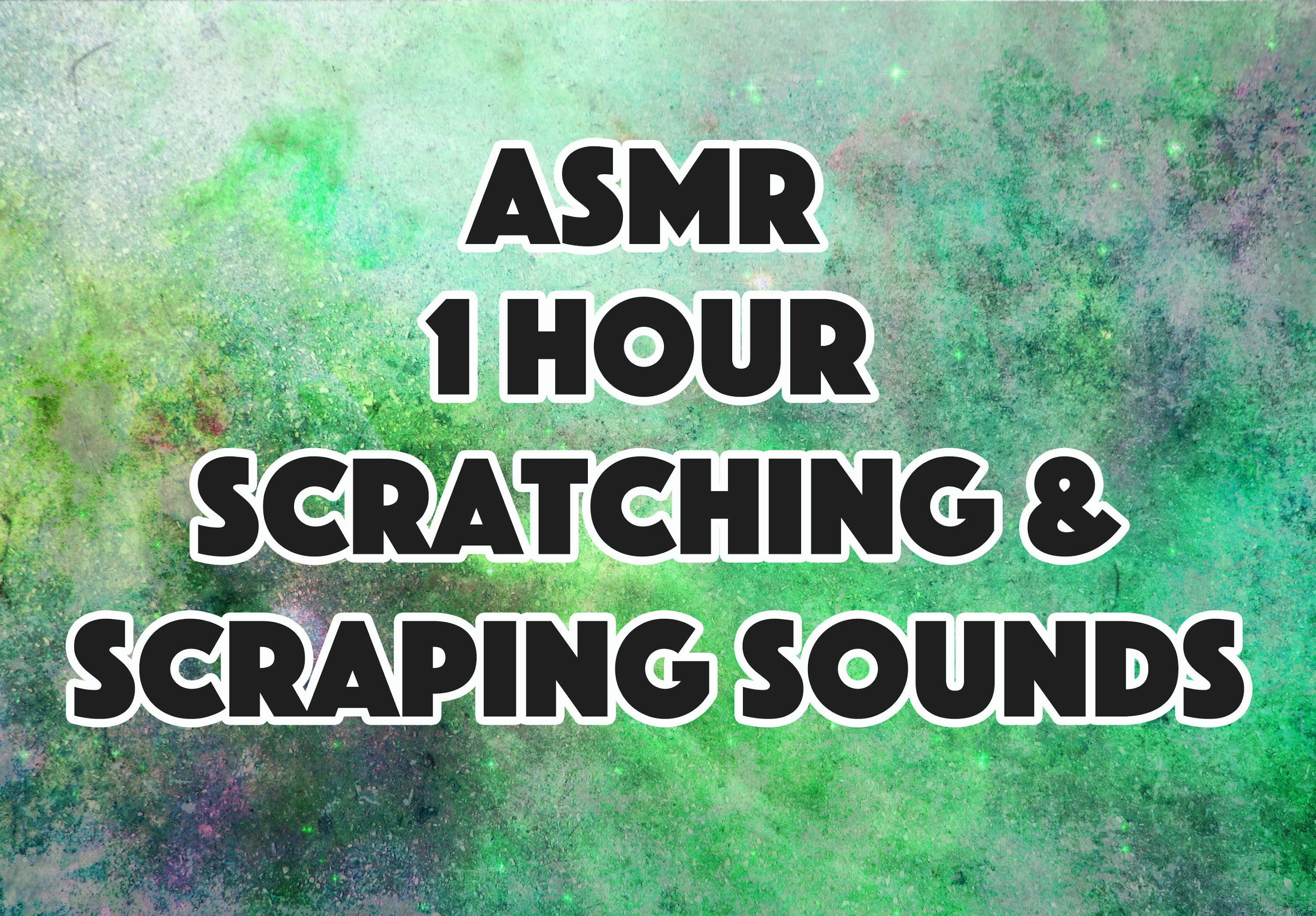 ASMR: One Hour of Scratching and Scraping Sounds